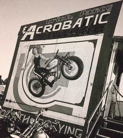 Billboard outside a vintage Wall of Death motordrome that had survived since circa the 1930s. Photo © by Ann Ferrar, 1993. All rights reserved by Ferrar.